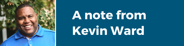 A note from Kevin Ward