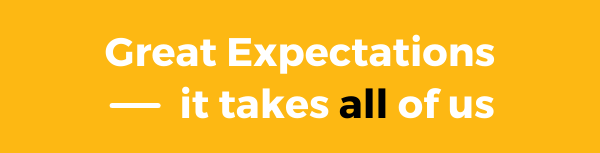 Great Expectations it takes all of us
