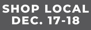 Shop local Dec. 17-18