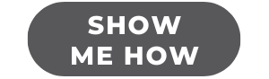 Show me how.png