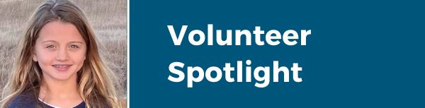 Volunteer Spotlight Ellie
