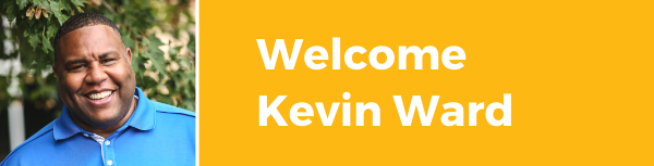 Welcome Kevin Ward